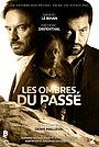Фильм «Les Ombres du passé» (2018)
