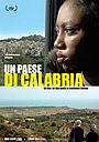 Фильм «Un Paese di Calabria» (2016)