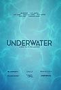 Фильм «Underwater» (2017)