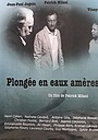 Фильм «Plongée En Eaux Amères» (2016)