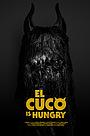 Фільм «EL Cuco is Hungry» (2018)