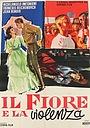 Фільм «Il fiore e la violenza» (1962)