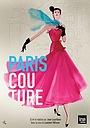 Фильм «Paris Couture 1945-1968» (2016)