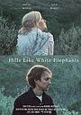 Фильм «Hills Like White Elephants» (2017)