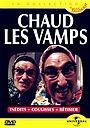 Фильм «Chaud les Vamps» (1996)