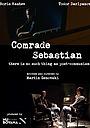 Фильм «Comrade Sebastian» (2017)