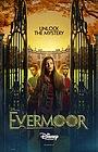 Серіал «Evermoor Confidential Chronicles» (2015 – 2016)