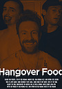 Фильм «Hangover Food» (2019)