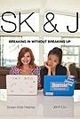 Сериал «SK & J» (2018 – ...)