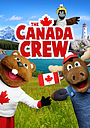 Серіал «Canada Crew» (2017)