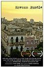 Фільм «Havana Hustle» (2017)