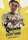 Сериал «Quinta vs. Everything» (2017 – ...)