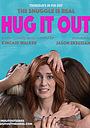 Сериал «Hug It Out» (2017)