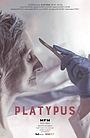 Фильм «Platypus» (2017)