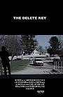 Фільм «The Delete Key» (2016)