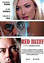 Фільм «Red Bluff» (2016)