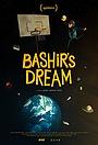 Фильм «Bashir's Dream» (2016)