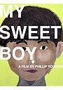 Фільм «My Sweet Boy» (2016)