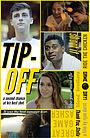 Фильм «Tip-Off» (2016)