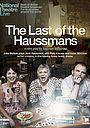Фільм «The Last of the Haussmans» (2012)