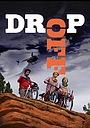 Фильм «Drop Off» (2016)