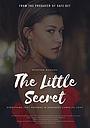 Фільм «The Little Secret» (2018)
