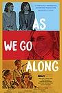 Серіал «As We Go Along» (2020 – ...)