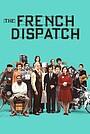 Фільм ««Французький вісник» від «Ліберті, Канзас Івнінґ Сан»» (2021)