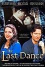 Фильм «Последний танец» (2000)