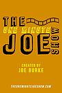 Серіал «The One Minute Joe Show» (2018 – ...)