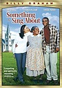 Фильм «Something to Sing About» (2000)
