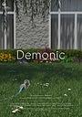 Фильм «Demonic» (2018)
