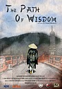 Сериал «The Path of Wisdom» (2016 – ...)