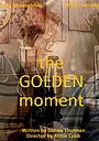 Фільм «The Golden Moment» (2018)