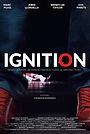Фільм «Ignition» (2018)