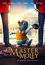 Мультфильм «Master Moley» (2019)
