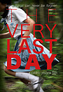 Фільм «The Very Last Day» (2018)