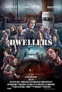 Фильм «Dwellers» (2021)