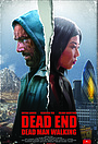 Фильм «Dead End - Dead Man Walking» (2020)