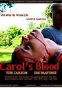 Фильм «Carol's Blood» (2018)