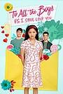 Фільм «Усім хлопцям: P.S. Я й досі тебе кохаю» (2020)