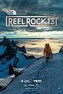 Фільм «Reel Rock 13» (2018)
