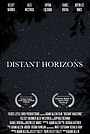 Фільм «Distant Horizons» (2017)