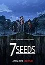 Серіал «7 насінин» (2019 – 2020)