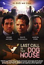 Фільм «Last Call in the Dog House»