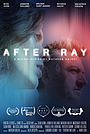 Серіал «After Ray»