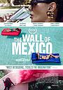 Фільм «Мексиканская стена» (2019)