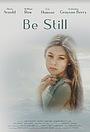 Фильм «Be Still»
