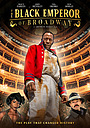 Фільм «The Black Emperor of Broadway» (2020)