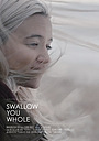 Фільм «Swallow You Whole» (2019)